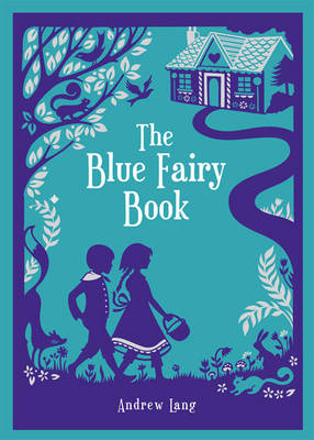 Blue Fairy Book (Barnes & Noble Children's Leatherbound Classics) by Andrew Lang