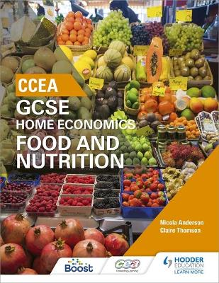 CCEA GCSE Home Economics: Food and Nutrition book