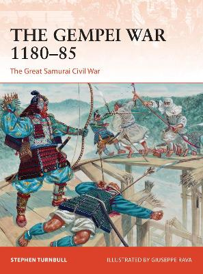 The Gempei War 1180-85 by Stephen Turnbull