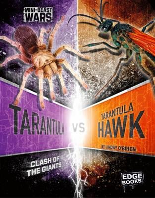 Tarantula vs Tarantula Hawk by Lindsy O'Brien