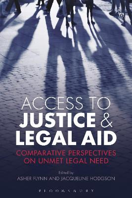 Access to Justice and Legal Aid by Asher Flynn