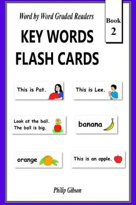 Key Words Flash Cards by Philip Gibson