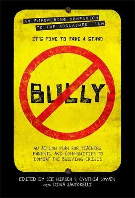 Bully by Cynthia Lowen