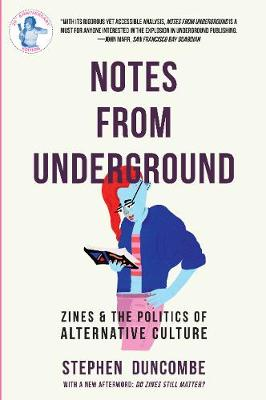 Notes From Underground by Stephen Duncombe