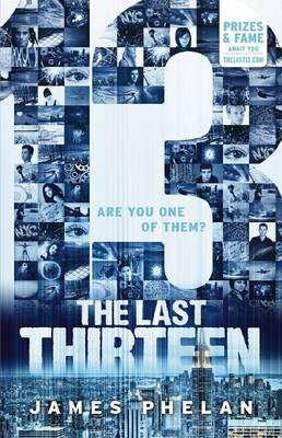 The Last Thirteen #1: 13 by James Phelan