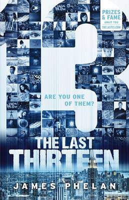 The Last Thirteen #1: 13 by James Phelan