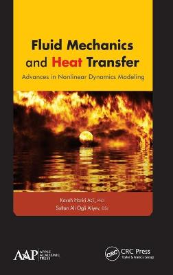 Fluid Mechanics and Heat Transfer by Kaveh Hariri Asli