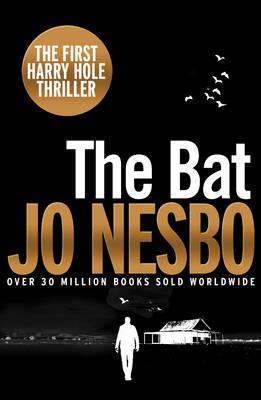 The Bat: Harry Hole 1 (20th Anniversary Edition) by Jo Nesbo