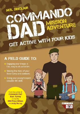 Commando Dad: Mission Adventure by Neil Sinclair