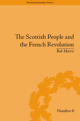 The Scottish People and the French Revolution by Bob Harris