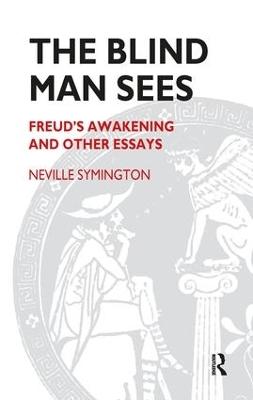 Blind Man Sees by Neville Symington