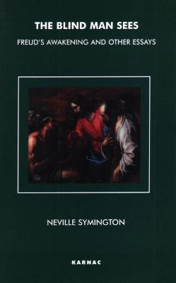 The Blind Man Sees by Neville Symington