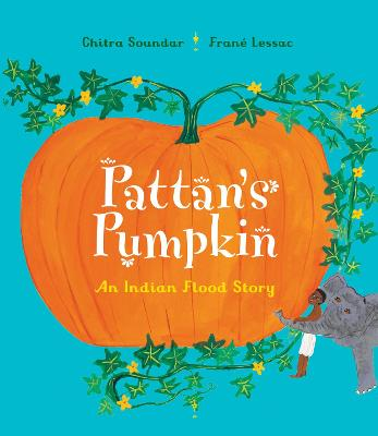 Pattan's Pumpkin by Chitra Soundar