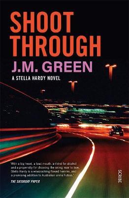 Shoot Through by J. M. Green