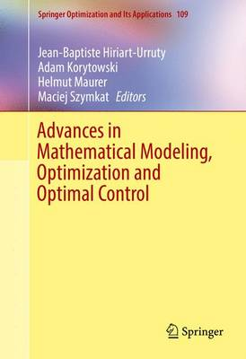 Advances in Mathematical Modeling, Optimization and Optimal Control by Jean-Baptiste Hiriart-Urruty