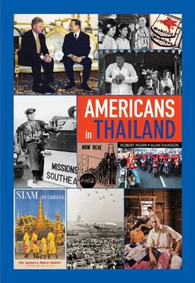 Americans in Thailand by Robert Horn