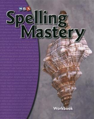 Spelling Mastery Level D, Student Workbook by McGraw Hill