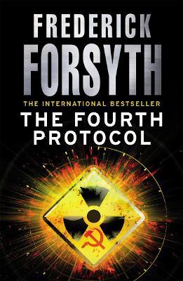 The Fourth Protocol by Frederick Forsyth
