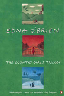 The The Country Girls Trilogy and Epilogue: