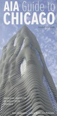 AIA Guide to Chicago by American Institute of Architects Chicago