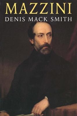 Mazzini by Denis Mack Smith