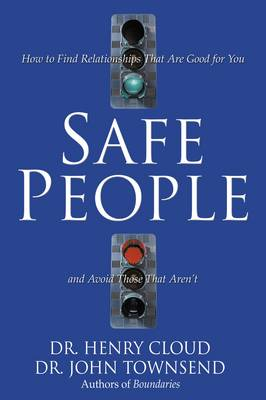 Safe People by Dr. Henry Cloud
