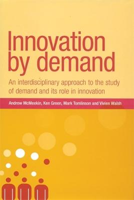 Innovation by Demand by Andrew McMeekin