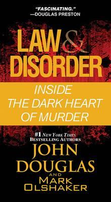 Law & Disorder by John Douglas