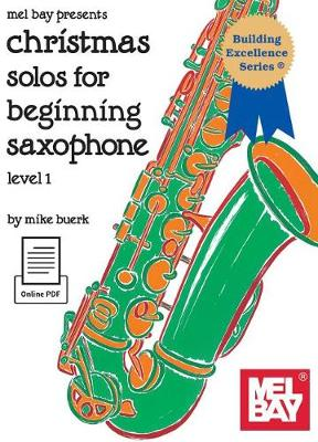 Christmas Solos for Beginning Saxophone by Michael Buerk