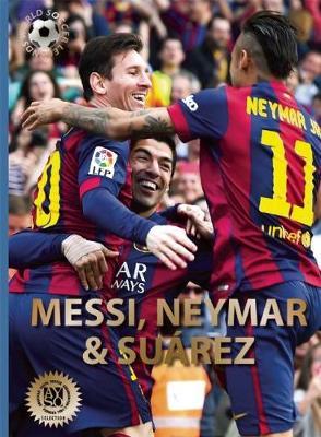 Messi, Neymar, and Suarez by Illugi Joekulsson