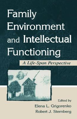 Family Environment and Intellectual Functioning book