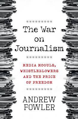 War on Journalism book