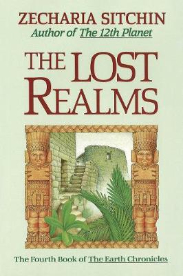 The Lost Realms by Zecharia Sitchin