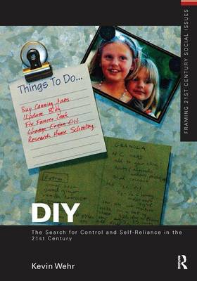 DIY: The Search for Control and Self-Reliance in the 21st Century book