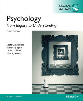 Psychology: From Inquiry to Understanding, Global Edition by Scott, O. Lilienfeld