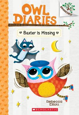 Baxter Is Missing by Rebecca Elliott