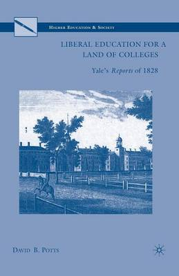 Liberal Education for a Land of Colleges by D. Potts