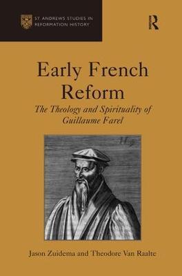 Early French Reform by Jason Zuidema