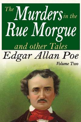 The The Murders in the Rue Morgue and Other Tales by Edgar Allan Poe