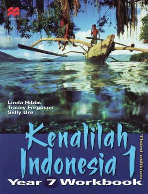 Kenalilah Indonesia 1 Year 7 Workbook by Linda Hibbs