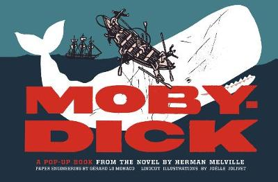 Moby-Dick: A Pop-Up Book from the Novel by Herman Melville book