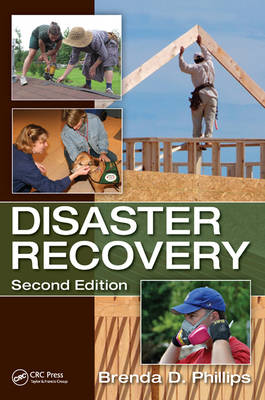 Disaster Recovery, Second Edition by Brenda  D. Phillips