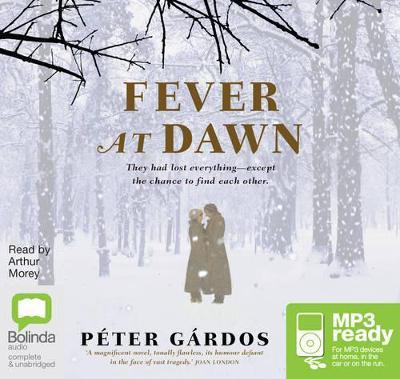 Fever At Dawn by Peter Gardos