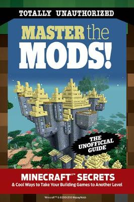 Master the Mods! by Talley Trevor