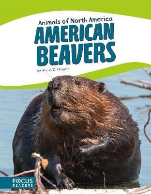 American Beavers by Alicia Z. Klepeis