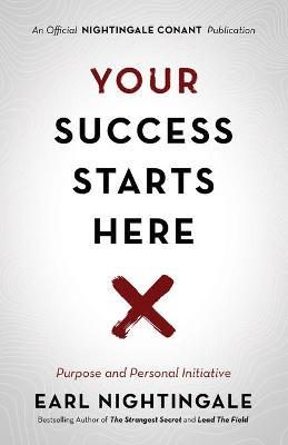 Your Success Starts Here: Purpose and Personal Initiative book