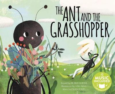 Ant and the Grasshopper by Blake A Hoena