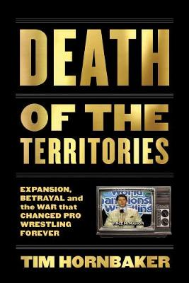 Death of the Territories by Tim Hornbaker