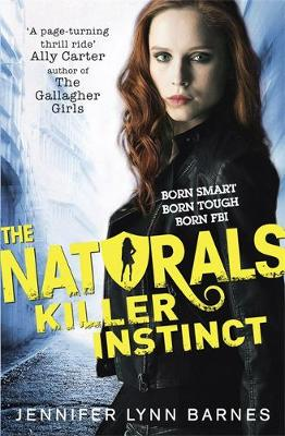 Naturals: Killer Instinct by Jennifer Lynn Barnes