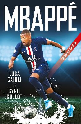 Mbappe: 2020 Updated Edition book